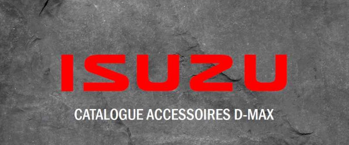 Catalogue accessoires Isuzu D-Max Mai 2019